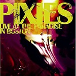 ピクシーズ(Pixies)『Live At The Paradise In Boston』