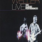 ポール・ウェラー(Paul Weller)『Live Two Classic Performance』