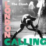 ザ・クラッシュ(The Clash)『London Calling 25th Anniversary Edition』