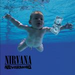 ニルヴァーナ(Nirvana)『Nevermind 20th Anniversary Edition』